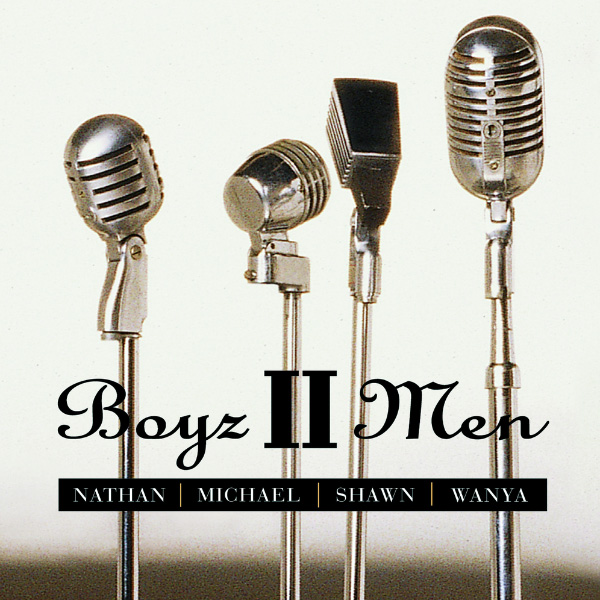 Boyz II Men – Nathan Michael Shawn Wanya