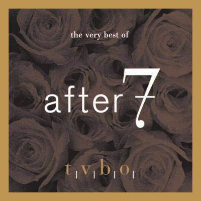 After 7 - The Very Best of After 7
