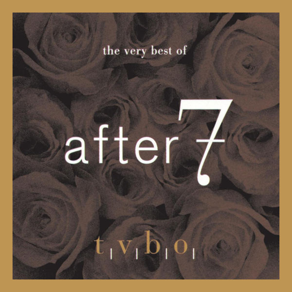 After 7 – The Very Best of After 7