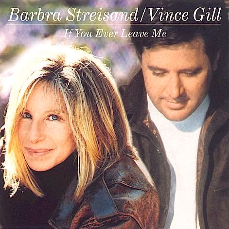 Barbra Streisand – If You Ever Leave Me (UK Single)