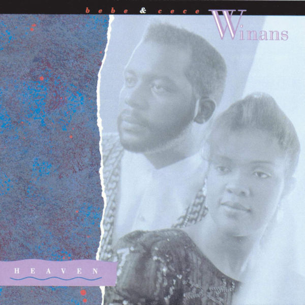 BeBe & CeCe Winans – Heaven