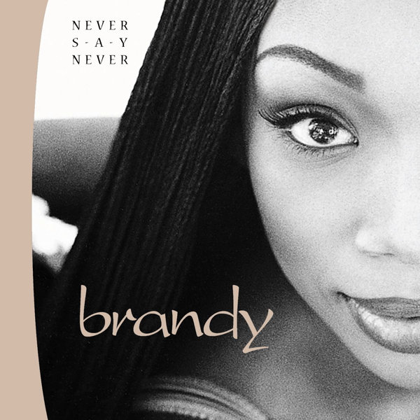 Brandy – Never Say Never