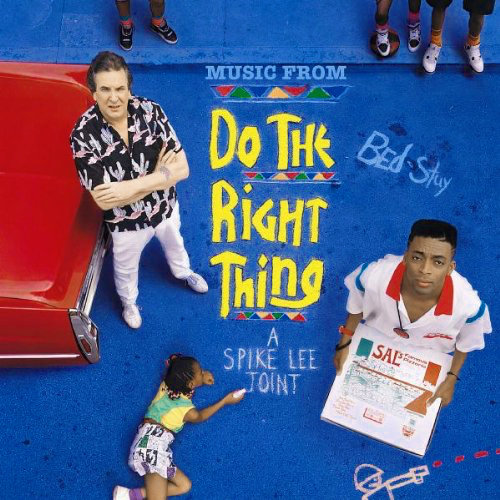 Various Artists – Do The Right Thing (Original Motion-Picture Soundtrack)