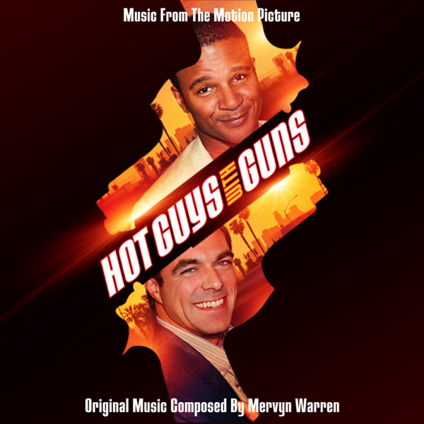 Various Artists – Hot Guys With Guns (Music From The Motion Picture)