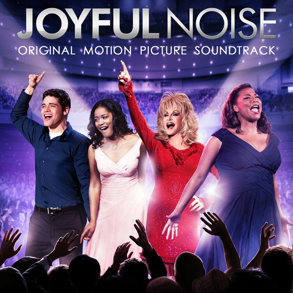 Various Artists – Joyful Noise (Original Motion-Picture Soundtrack)