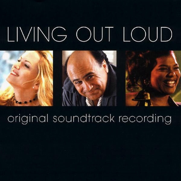 Various Artists – Living Out Loud (Original Motion-Picture Soundtrack)