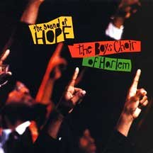 The Boys Choir of Harlem - Sound of Hope