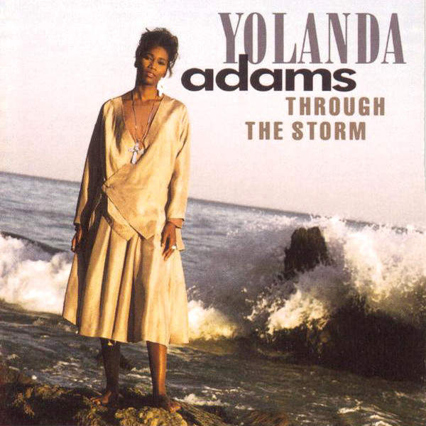 Yolanda Adams – Through the Storm