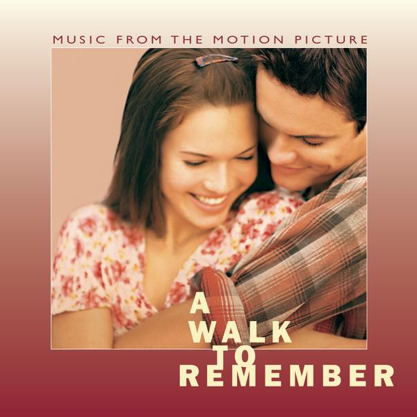 Various Artists – A Walk To Remember (Music from the Motion Picture)