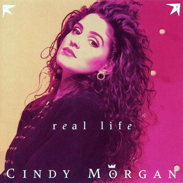 Cindy Morgan – Real Life