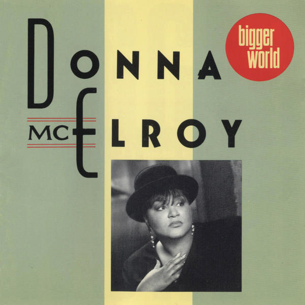 Donna McElroy – Bigger World