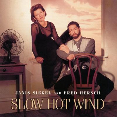 Janis Siegel & Fred Hersch - Slow Hot Wind