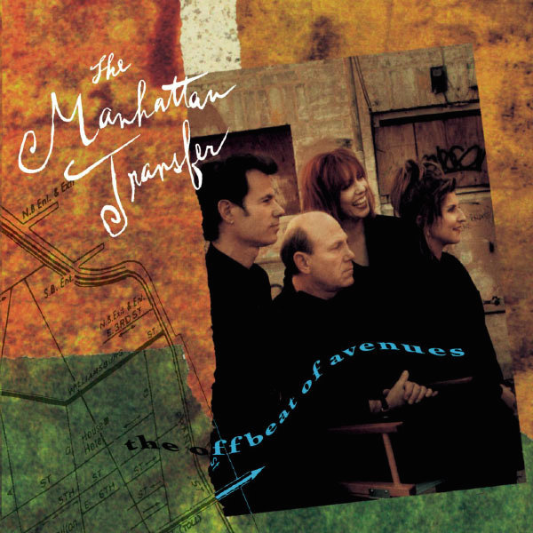 The Manhattan Transfer – The Offbeat of Avenues