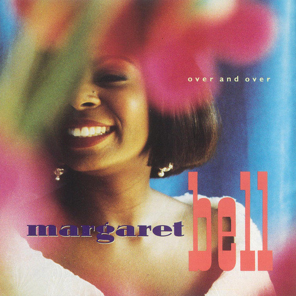 Margaret Bell – Over And Over