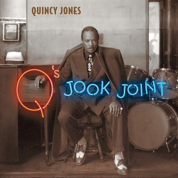 Quincy Jones – Q's Jook Joint