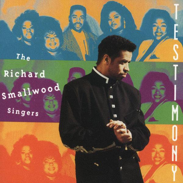 Richard Smallwood – Testimony