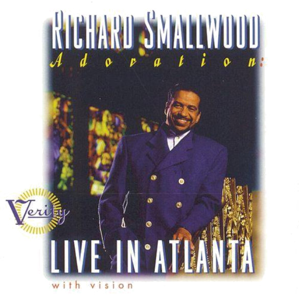 Richard Smallwood – Adoration: Live In Atlanta