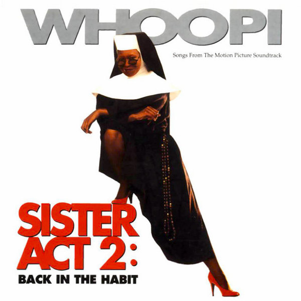 Various Artists – Sister Act 2: Back In The Habit (Original Soundtrack)