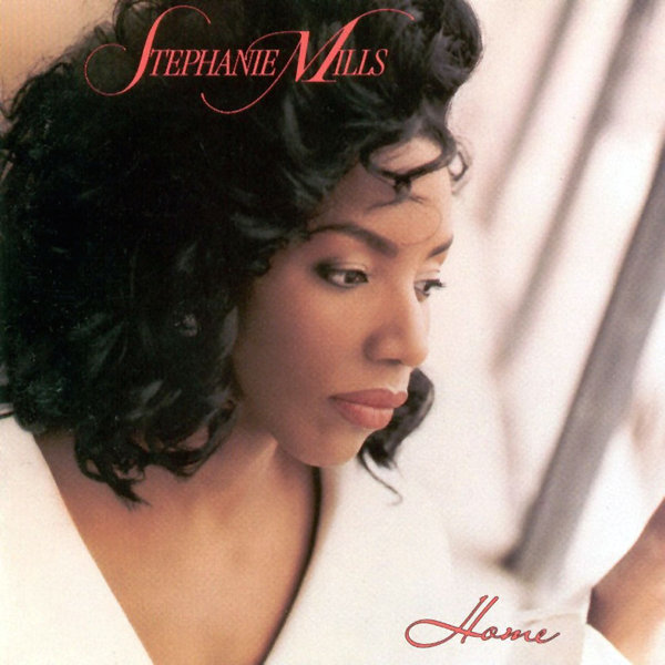 Stephanie Mills – Home
