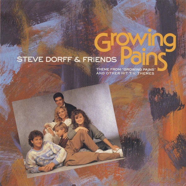 Steve Dorff (featuring Take 6) – Growing Pains & Other Hit TV Themes