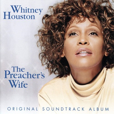 Whitney Houston - The Preacher's Wife (Soundtrack)
